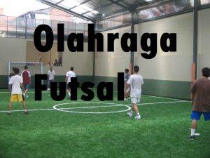 Olahraga Futsal
